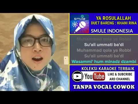 Ya Rosulallah Karaoke Religi Tanpa Vocal Cowok Duet Bareng Khani Rina