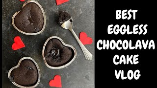 BEST EGGLESS CHOCOLAVA CAKE- VLOG
