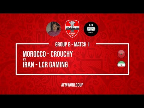 Morocco vs Iran | Crouchy vs LCR Gaming | Football Manager 2018 | #FMWorldCup