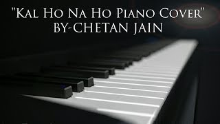 Kal Ho Naa Ho - Piano Cover Video | Shahrukh Khan, Saif, Preity