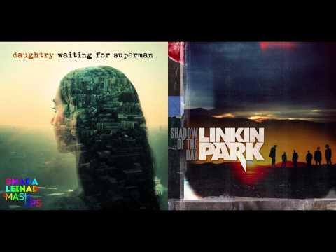 Daughtry vs. Linkin Park - The Shadow of Superman