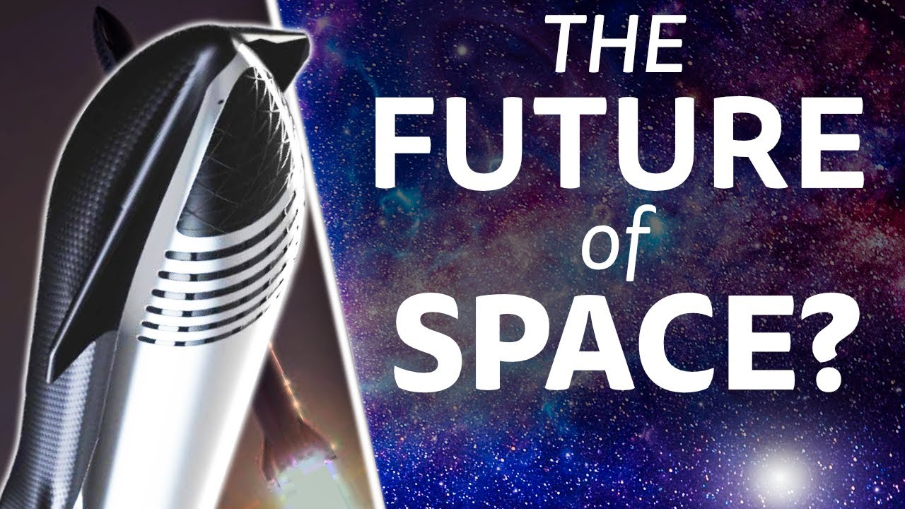 SpaceX Starship: What it Means for The Future of Space Travel