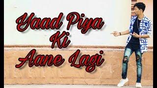 Gambar cover Yaad_Piya_Ki_ Aane_Lagi _Dance _Video _ Biswajit Mondal _ Choreo