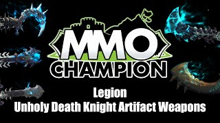 Legion Beta - Unholy Death Knight Artifact Weapons