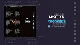 Crooked I - Shot Ya (AUDIO)