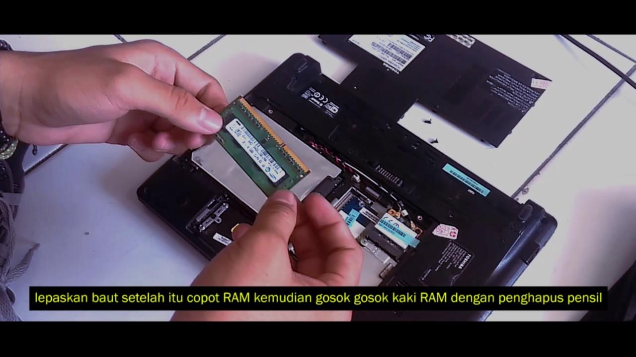 Mengatasi Baterai Bocor Cara Melepas Ram Dan Cara Mengatasi Disk
