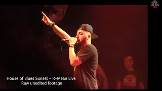 R-Mean Live at the House of Blues Sunset - unedited Video (Hip Hop)