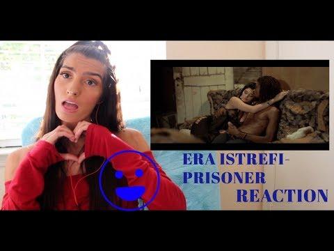 |REACTION|- Era Istrefi- Prisoner