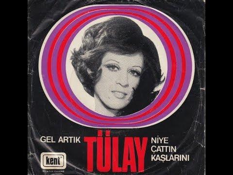 Tülay- Niye Çattın Kaşlarını (Orijinal Plak Kayıt)