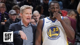 Is Draymond Green on thin ice with Steve Kerr? | Get Up!