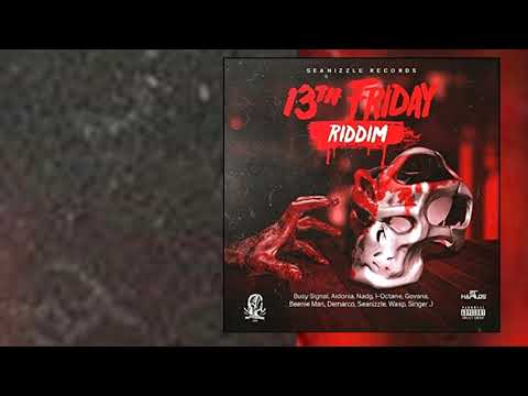 13TH FRIDAY RIDDIM MIX SEANIZZLE RECORDS