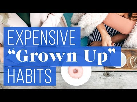 "7 ""Grown-Up"" Behaviors That Are Wasting Your Money 
