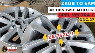 [Zrób to sam] Odnawianie alufelg za 75zł Opel Vectra C - Andrzeja MOTO Świat #27