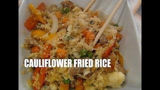 Cauliflower Fried Rice  Episode #48