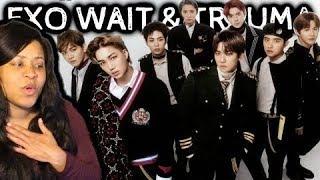 REACTION TO WAIT & TRAUMA   EXO