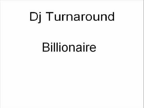 Billionaire- Travis McCoy ft. Bruno Mars (Dj Turnaround mix)
