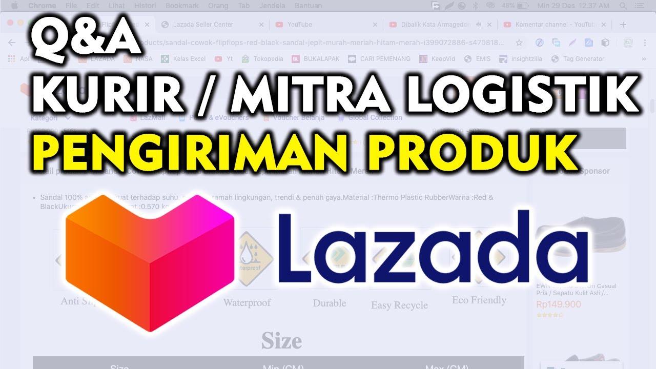 Kurir Pengiriman Lazada Partner Mitra Logistik Lazada Cara Jualan Lazada Mas Dhar Channel Youtube