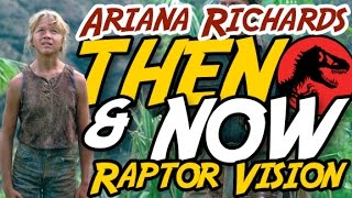 Ariana Richards | RAPTOR VISION | Then & Now