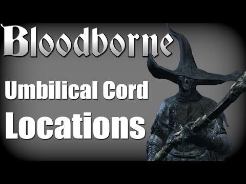 Bloodborne - All Umbilical Cord Locations and True Final Boss/Ending (Childhood's Beginning Guide)