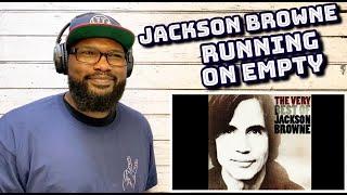 Jackson Browne - Running On Empty | REACTION