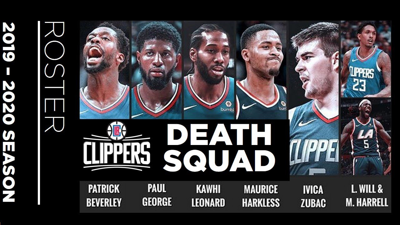 New L A Clippers Death Squad Roster 2020 Season Youtube