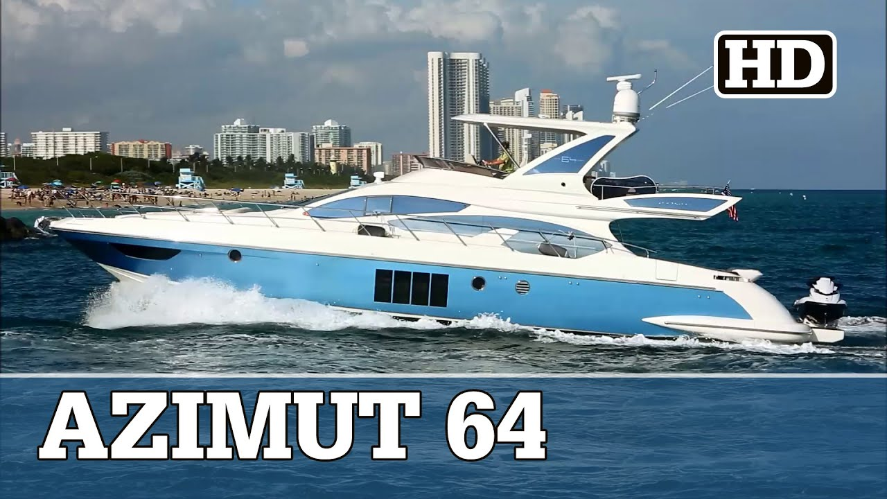 Azimut 64 Flybridge | DIRTY LAUNDRY - YouTube
