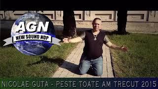 NICOLAE GUTA - PESTE TOATE AM TRECUT