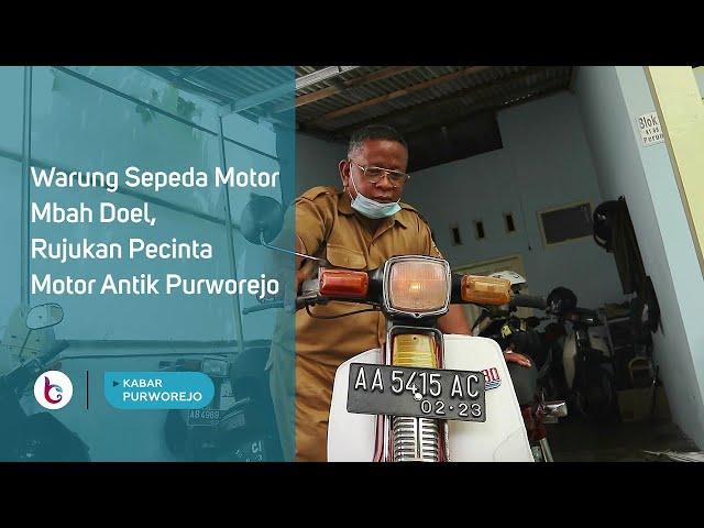 Warung Sepeda Motor Mbah Doel, Rujukan Pecinta Motor Antik Purworejo