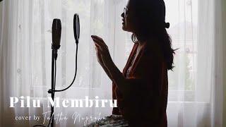 Pilu Membiru- Kunto Aji (cover) by Talitha Nugroho #pilumembiru #mantramantra