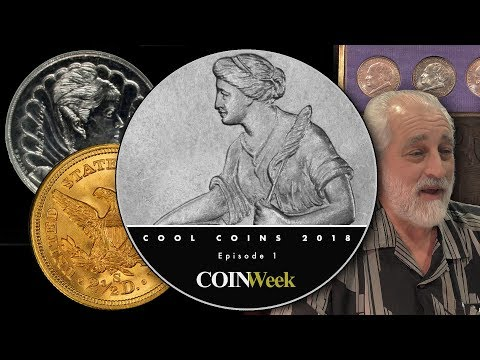 CoinWeek: Cool Coins! 2018 Episode 1. Amazing Mint Errors, Shipwreck Gold, and More!