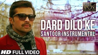 Dard Dilo Ke | Santoor Instrumental by Rohan Ratan | Himesh Reshammiya