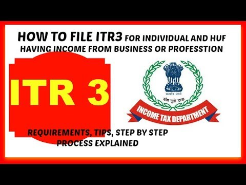 ITR3, how to file ITR 3 for income from business and profession 2017-18 Hindi