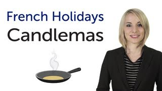 Learn French Holidays - Candlemas - Chandeleur