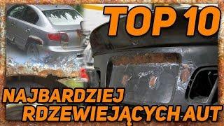 TOP 10 NAJBARDZIEJ RDZEWIEJĄCYCH AUT !!!