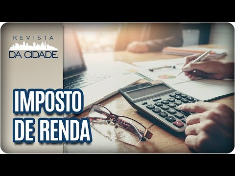Imposto De Renda 2018: Tire Suas Dúvidas- Revista Da Cidade (15/03/18)