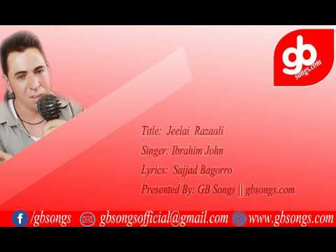 Jeelai Razaaali || Ibrahim John & Sajjad Bagorro Shina Songs || GB Songs