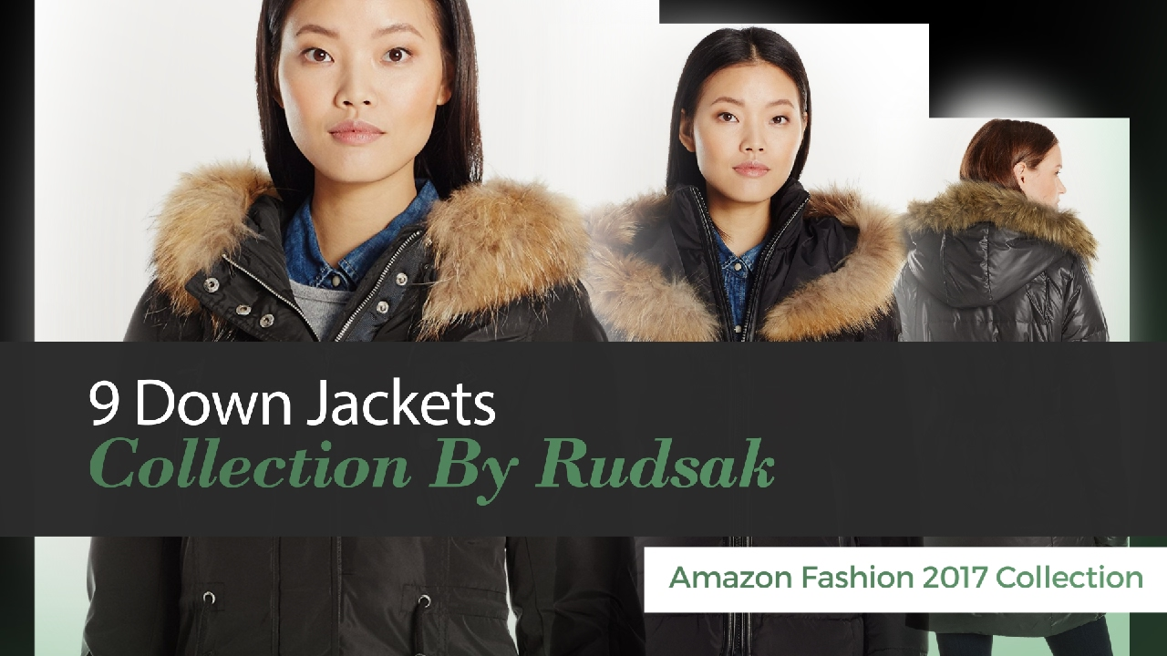5d045d6c7 9 Down Jackets Collection By Rudsak Amazon Fashion 2017 Collection