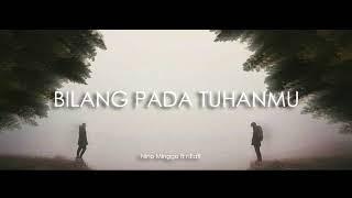 "Gambar cover near - "" bilang pada Tuhanmu "" ft Nino Minggo (Official Audio)"