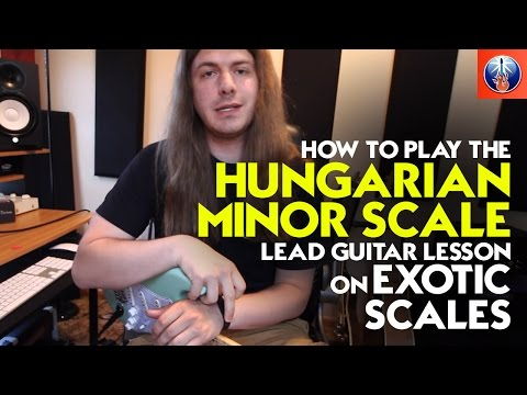 How to Play the Hungarian Minor Scale - Lead Guitar Lesson on Exotic Scales