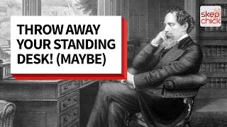 Throw Away Your Standing Desk! Sitting Won't Kill You (Maybe)
