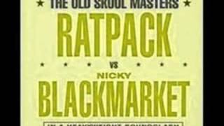 Ratpack vs Nicky Blackmarket - Sweet Harmony