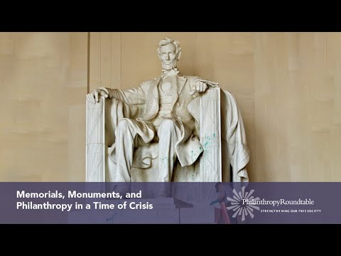 Memorials, Monuments, And Philanthropy In A Time Of Crisis