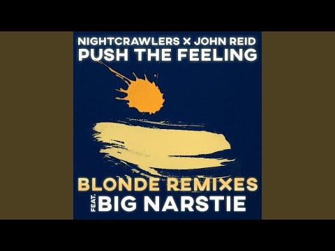 Push The Feeling (Blonde Vocal Club Mix)