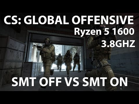 CS: GO on Ryzen 5 1600 | SMT OFF VS SMT ON (FPS Differences And Gains) |  1080p, 748p Benchmarks