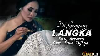 Download lagu di grayang langka.susy arzetty