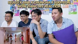 """IBU-IBU ARISAN PERUT RATA""   SEULGI X SINB X CHUNGHA X SOYEON - WOW THING MV REACTION"