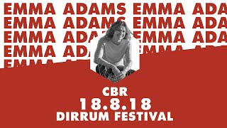 Emma Adams | Unbreakable Threads | #dirrumfestivalCBR 2018