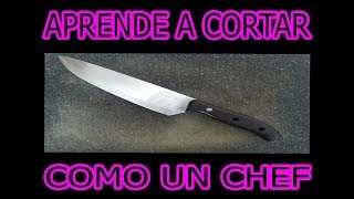 aprende a cortar como un chef 🔪🔪🔪