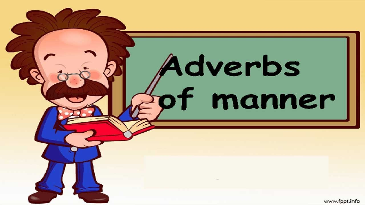hight resolution of In English) adverbs of manner   adverb of manner examples   adverbs of  manner exercises - YouTube