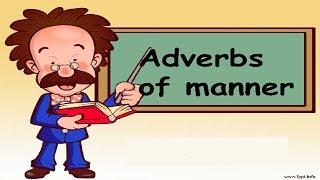 (In English) Adverbs of manner in English grammar ..